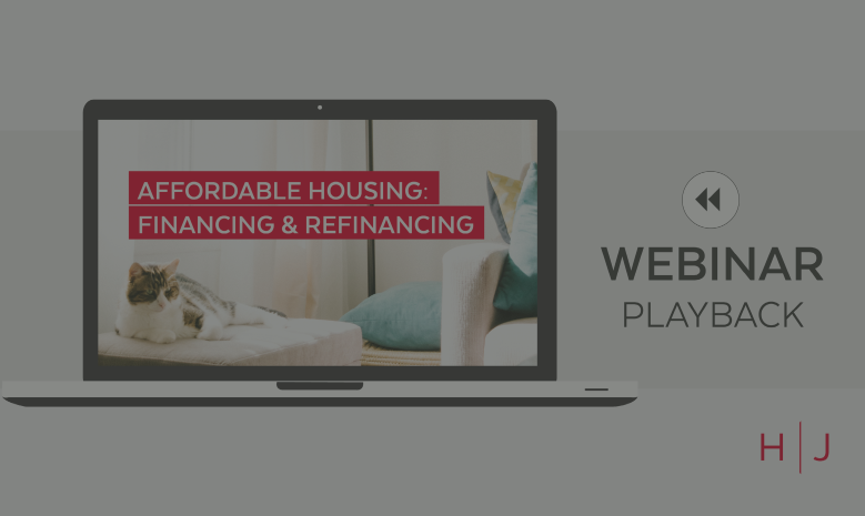 Webinar: Affordable Housing Financing & Refinancing Replay